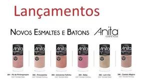Esmaltes Anita - Nova Coleção - 6 Lindas Cores