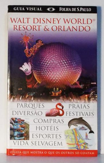 Livro Walt Disney World Resort & Orlando Guia Visual Folha