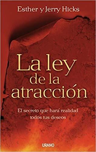 Ley De La Atraccion -  Hicks Esther
