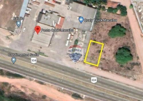 Terreno Na Br-304 Do Lado Do Posto Odon, À Venda, 3150 M²  - Br-404 - Macaíba/rn - Te0065