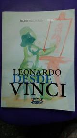Livro - Leonardo Desde Vinci , Nilson Moulin Rubens Matuck ,