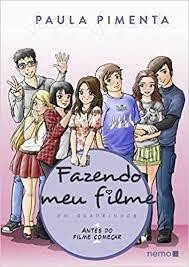 Fazendo Meu Filme 1- Hq Paula Pimenta