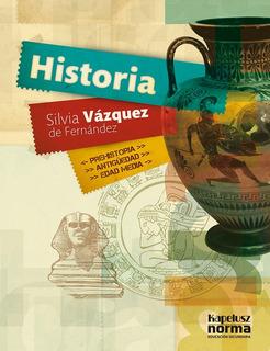 Historia Prehistoria Antiguedad Edad Medi Vazquez | Kapelusz