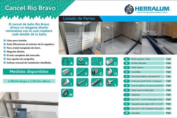 Cancel Corredizo 1301 Para Baño Río Bravo 1.85 X 1.80mts