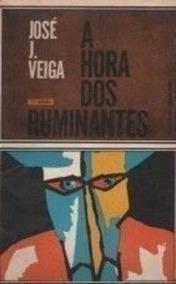 Livro A Hora Dos Ruminantes José J. Veiga