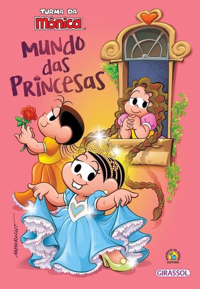 Turma Da Mônica Mundo Das Princesas Livro Mauricio De Sousa