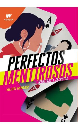 Imagen 1 de 2 de Libro Perfectos Mentirosos 1 - Alex Mírez