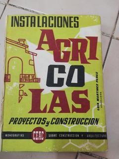 Instalaciones Agrícolas Ceac 2a Edición 1962