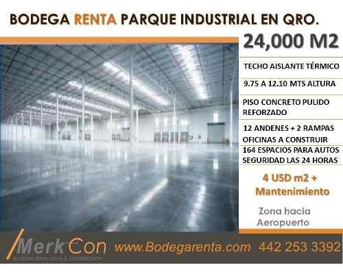 Bodega Renta 24,000 M2 Parque Industrial Rumbo Aeropuerto, Qro., Qro., México