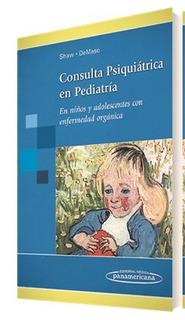 Consulta Psiquiatrica En Pedriatria - Shaw / Demaso