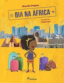 10 Livros: Bia Na África - Ricardo Dreguer