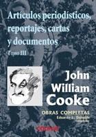Libro 3. Articulos Periodisticos Reportajes Cartas Y Docum