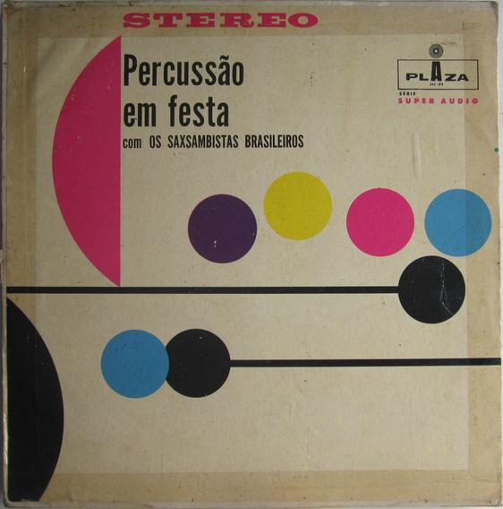Lp Percussão Em Festa Saxsambistas Brasileiros Frete Grátis