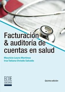 Libro : Facturacion Y Auditoria De Cuentas En Salud - Ma...