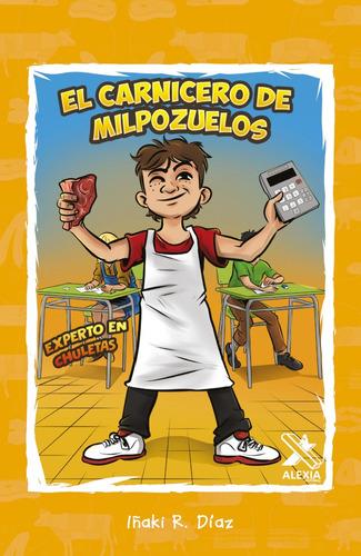 Imagen 1 de 1 de El Carnicero De Milpozuelos, De Iñaki R. Díaz
