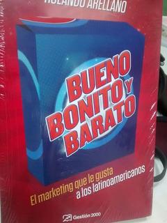 Libro Bueno Bonito Y Barato Rolando Arellano Original Nuevo