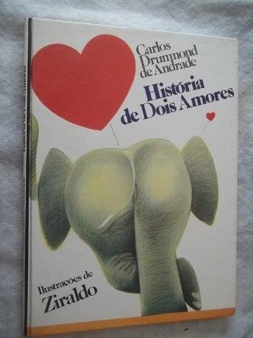 * Livro - História De Dois Amores - Infanto Juvenil
