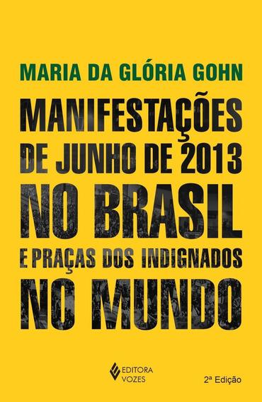 Manifestações De Junho De 2013 No Brasil E Praç