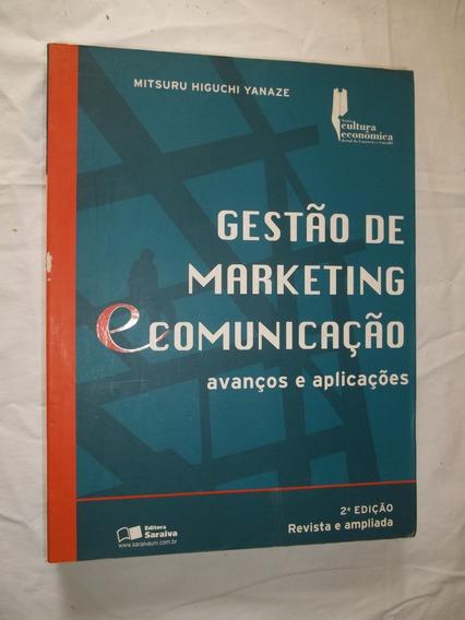 Livro Gestão De Marketing E Comunicação Mitsuru Yanaze