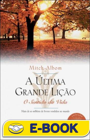 A Última Grande Lição - Mitch Albom