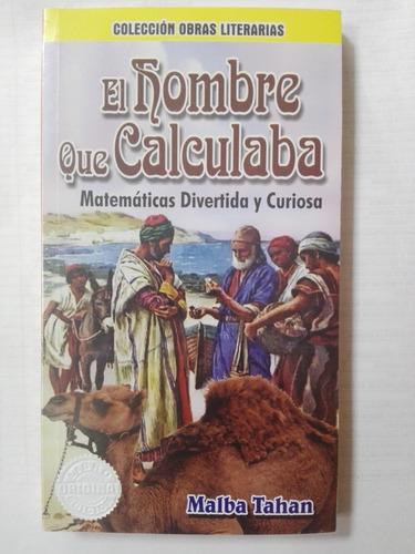 Libro El Hombre Que Calculaba De Malba Tahan Original Nuevo