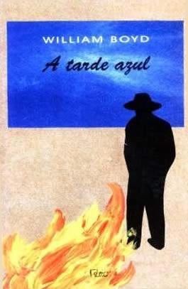 A Tarde Azul | Willian Boyd - Livro Saldão