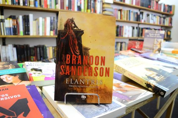 Elantris (edición Definitiva Del Autor) Brandon Sanderson.