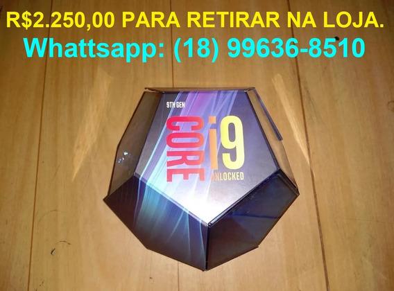 Processador Intel I9-9900k 16mb 3.6 - 2250 P/retirar Na Loja