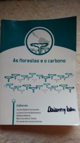 Imagem 1 de 1 de As Florestas E O Carbono