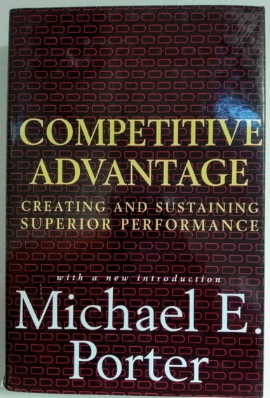 Livro Competitive Advantage Michael E Porter