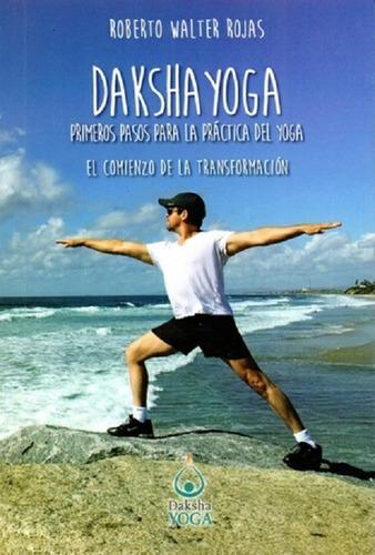 Daksha Yoga