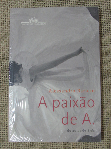 Livro A Paixão De A.