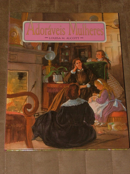 Adoráveis Mulheres Louisa M. Alcott Edições Loyola