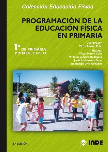 Programacion 1 Er. Ciclo Educacion Fisica En Primaria