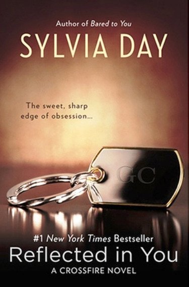 Livro - Reflected In You: A Crossfire Novel