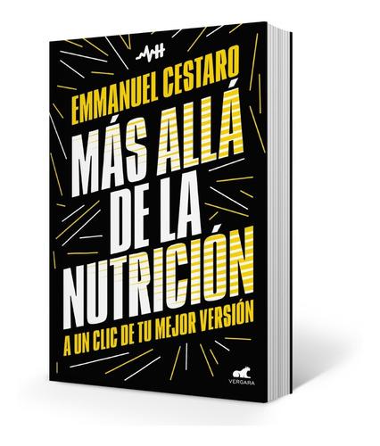 Imagen 1 de 1 de Mas Allá De La Nutrición - Libro Emmanuel Cestaro
