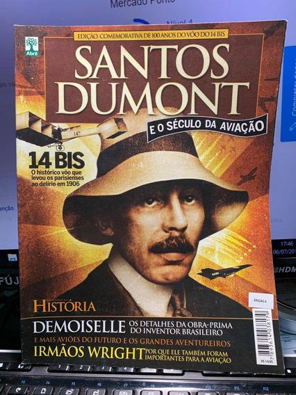 Santos Dumont E O Século Da Aviação Ed Especial