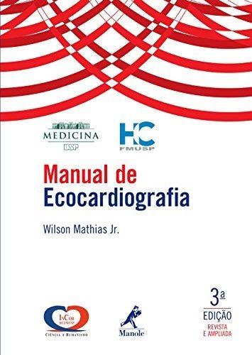 Manual De Ecocardiografia - Wilson Mathias Jr 3ed