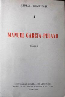Libro Homenaje A Manuel Garcia Pelayo, 2 Tomos