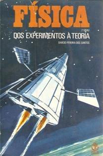 Livro Física Dos Experimentos À Teoria