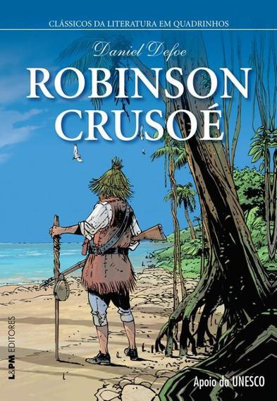 Robinson Crusoe - Classicos Da Literatura Em Quadrinhos