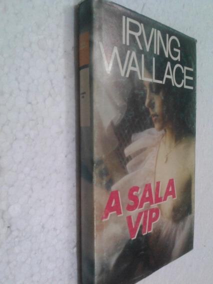 Livro A Sala Vip - Irving Wallace