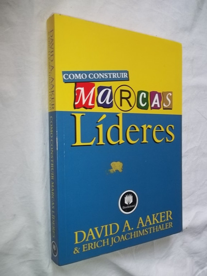 Livro - Como Construir Marcas Lideres - David Aaker