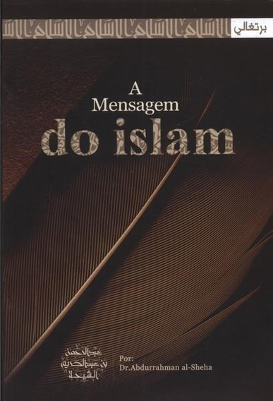 A Mensagem Do Islam - Novo E Lacrado