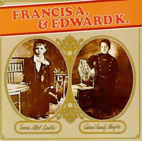 Frank Sinatra Duke Ellington - Francis A. & Edward K. German