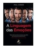 A Linguagem Das Emoçoes - Paul Ekman