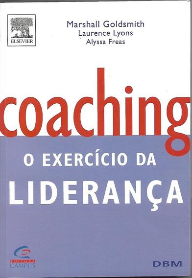 Coaching - O Exercício Da Liderança - Marshall Goldsmith