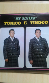 Lp Tonico E Tinoco 27 Anos