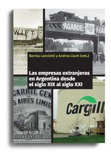 Empresas Extranjeras En Argentina Lanciotti Lluch (im)