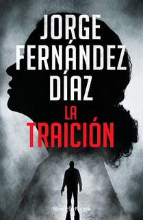 La Traicion - Jorge Fernandez Diaz - Libro - Envio Rapido